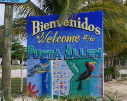 Panneau de bienvenue, village de Punta Allen